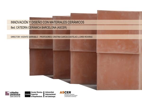 Catedra Ceramica Barcelona_ASCER_ESARQ-UIC