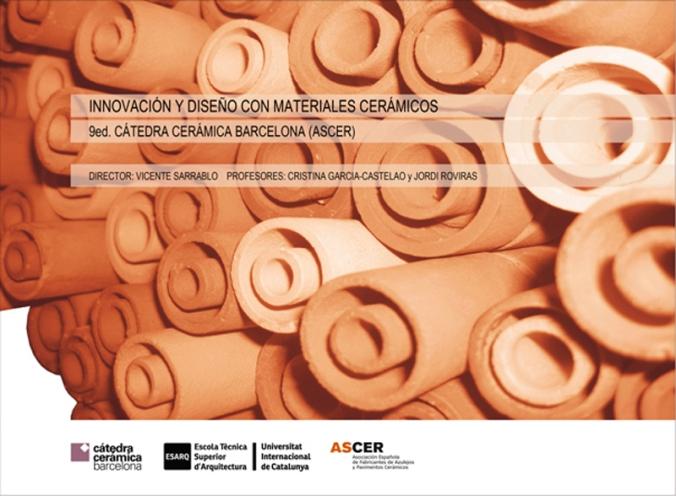 IX Cátedra Cerámica ASCER. ESARQ_UIC. Curso 2012-13