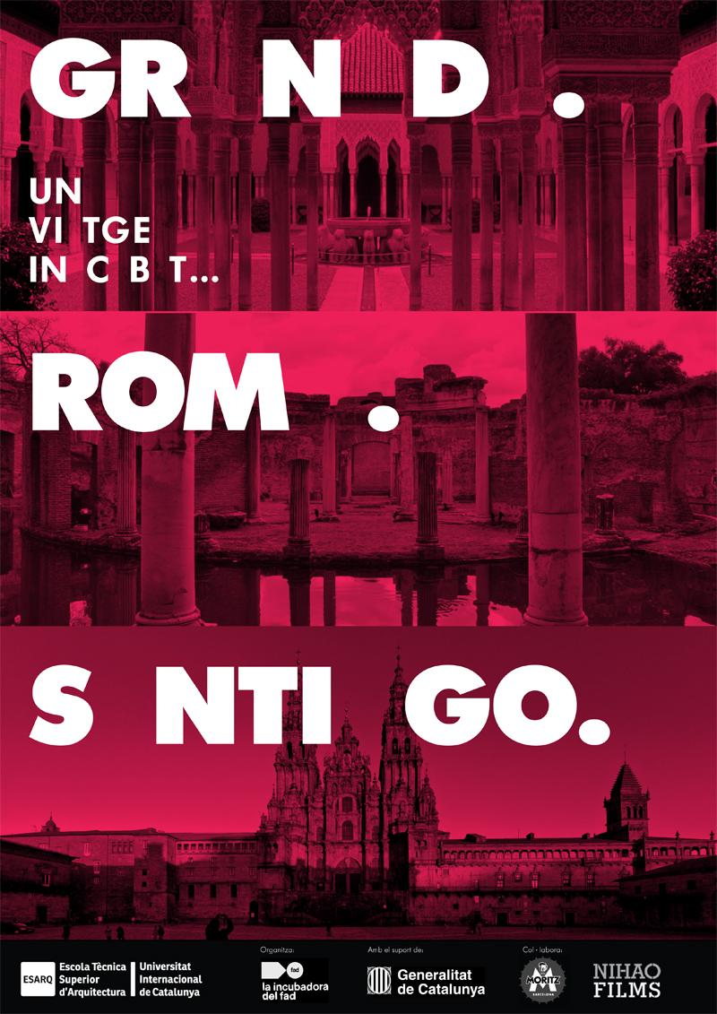 ESARQ-UIC_Granada_Roma_SAntiago_Un viatge inacabat...