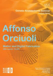 Genetic Architectures Series: Affonso Orciuoli