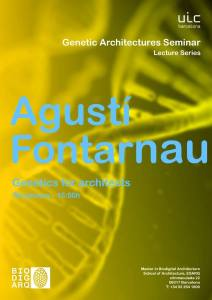 Genetic Architectures Series:  Agusti Fontarnau
