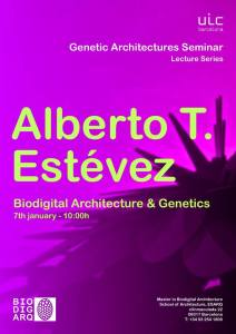 Genetic Architectures Series:  Alberto T. Estevez