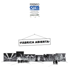 Premios OTIS: Fábrica Abierta