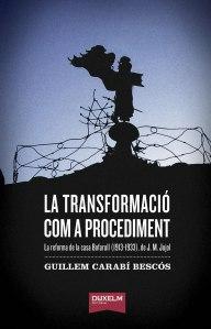 La transformació com a procediment: la reforma de la Casa Bofarull (1913-1933), de J.M. Jujol